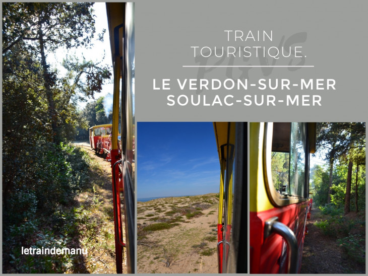letraindemanu (1366b) Train touristique PGVS Pointe de Grave Le Verdon Soulac.jpg