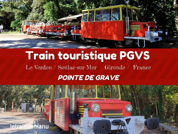 letraindemanu (1363b) train touristique soulac le verdon pointe de grave.jpg